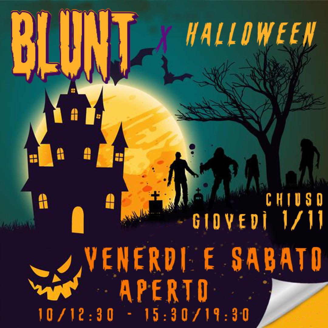 Gli orari del Blunt X Halloween.